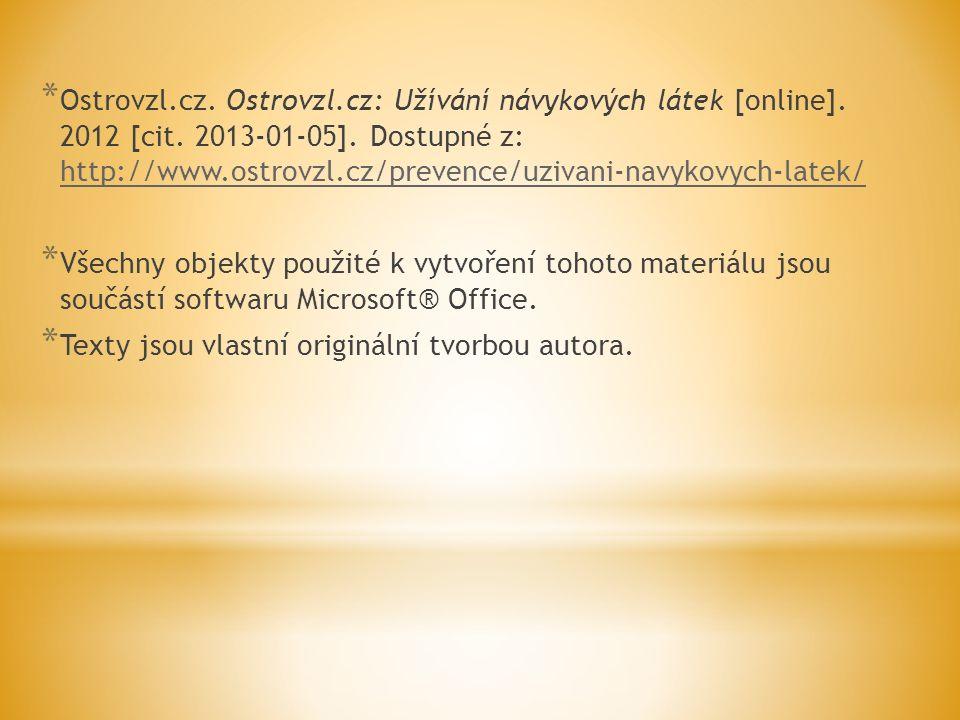 Ostrovzl. cz. Ostrovzl. cz: Užívání návykových látek [online]